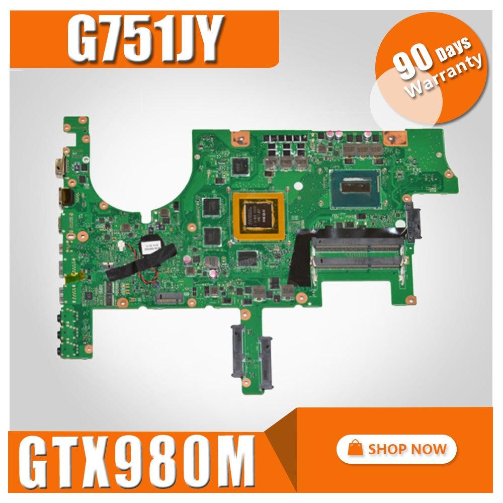 G751JY Carte Mère I7-4720/I7-4750 GTX980M 4 gb Pour ASUS G751J G751JT G751 mère D'ordinateur Portable G751JY Carte Mère G751JY carte mère