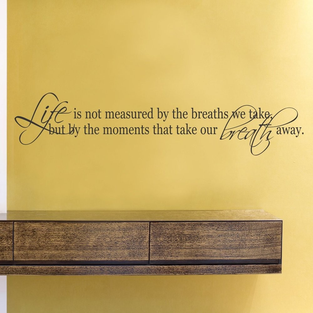 8092* Life Is Not Measured by the breath english quote wall decal ...