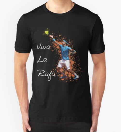 Rafael Nadal Viva La Rafa - King of Clay Print Men T Shirts Cotton Male T shirt Man Top Tee Shirt Clothing Punk Rock Hip hop