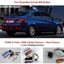 Liislee автомобиля Сенсоры парковочные + заднего вида Камера = 2 в 1 визуальный/Биби сигнализация парковка Системы для Hyundai акцент RB седан