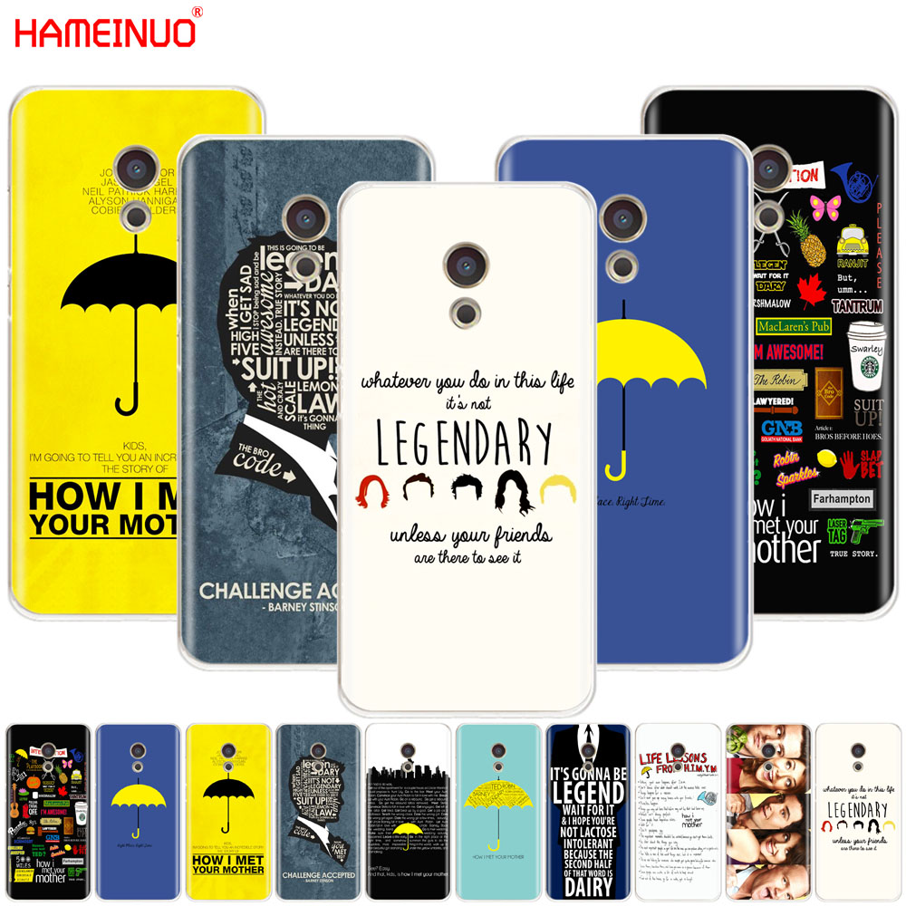 HAMEINUO how i met your mother himym quotes Cover phone Case for Meizu M6 M5 M5S M2 M3 M3S MX4 MX5 MX6 PRO 6 5 U10 U20 note plus