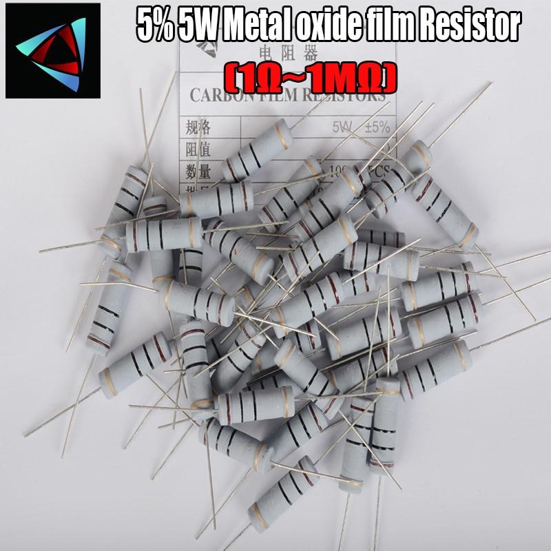 5PCS 5% 5W Metal Oxide Film Resistor 1R ~ 1M 100R 220R 330R 1K 1.5K 2.2K 3.3K 4.7K 10K 22K 47K 100K 100 220 330 3K3 Carbon Film