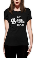 2018 Fashion Eat Sleep Soccerer Repeat Cool Gift For Soccerer Fans Women T Shirt Players Casual