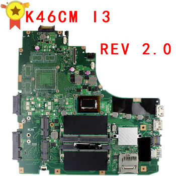For Asus K46CA K46CM S46C A46C K46CB Laptop Motherboard With I3 CPu CPU REV.2.0 Mainboard 100% Fully Tested