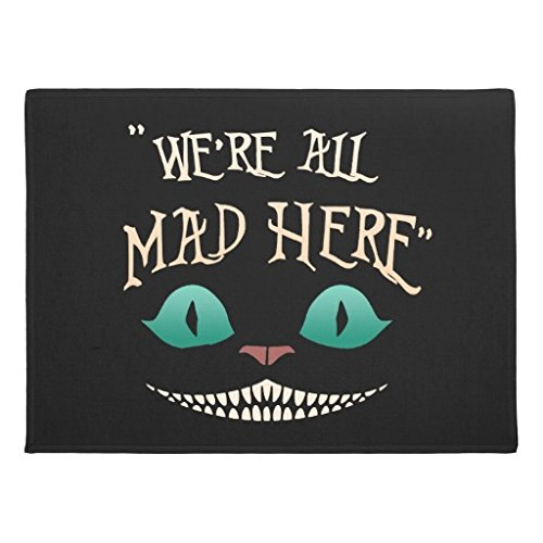 Ailovyo Were All Mad Here Non-Slip Entry Way Outdoor Indoor Decor Rug Doormats, 23.6-Inch x 15.7-Inch