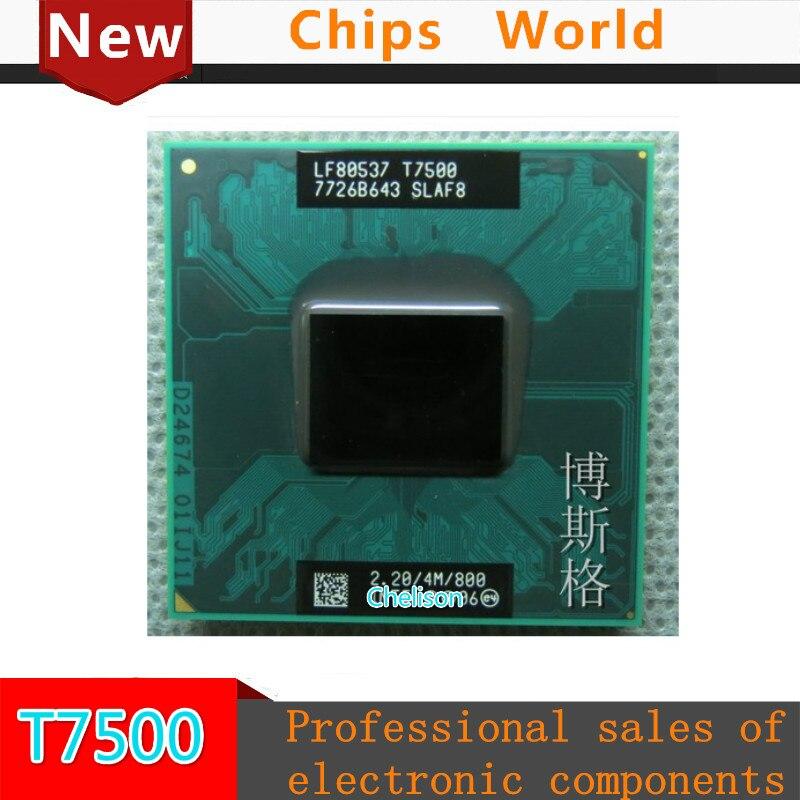 100% NEW Core Duo T7500 CPU (4M Cache,2.2GHz,800MHz FSB) ,Dual-Core Laptop processor for 965 chipset фоторамки bellezza casa фоторамка зайка 8 5
