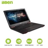 Bben G17 17 3 Pro Windows 10 Gaming Laptop NVIDIA GTX1060 GDDR5 Computer Intel 7th Gen