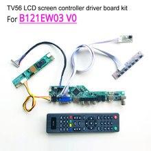 For B121EW03 V0 laptop LCD screen 12.1″ 1280*800 60Hz 1-lamp 20pin CCFL LVDS HDMI/VGA/AV/USB/RF TV56 controller driver board kit