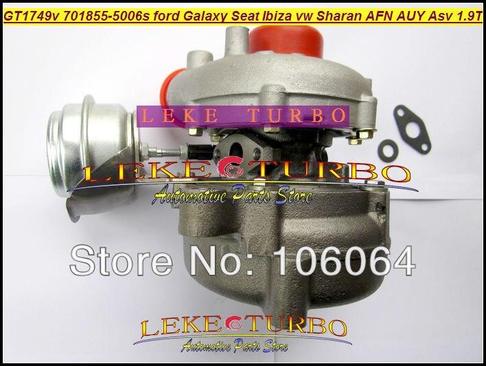 Free Ship GT1749V 701855-5006S 701855 028145702S Turbo For Ford Galaxy Seat Alhambra Ibiza VW Sharan AFN AUY ASV AVG 1.9L TDI