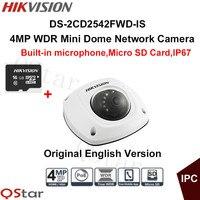 H ikvisionต้นฉบับภาษาอังกฤษกล้องวงจรปิดDS-2CD2542FWD-IS 4MP WDRมินิโดมกล้องIP IP67 POEสร้างขึ้นในไมโครโฟน+ 16กรัมการ์ดS...