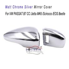 Matt Chrome Silver กระจกครอบคลุมสนับสนุน Side Assist สำหรับ VW PASSAT B7 CC Jetta MK6 Scirocco EOS Beetle