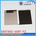 Оригинал 7.9 '' дюймовый TFT LCD экран KD079D2-40NV-F2 KD079D2-40NV-A2 KD079D2 для планшет пк внутренний экран бесплатная доставка