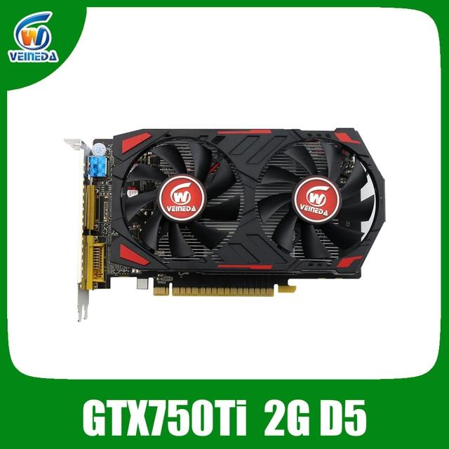 Veineda Graphics Card Original GPU gtx 750 ti 2GB 128Bit GDDR5 Original  Video Cards  for nVIDIA Geforce games