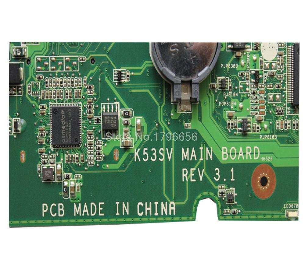 1 GB K53SV Motherboard REV 3.1 / 3.0 ASUS K53S A53S K53SV K53SJ P53SJ - Համակարգչային բաղադրիչներ - Լուսանկար 4