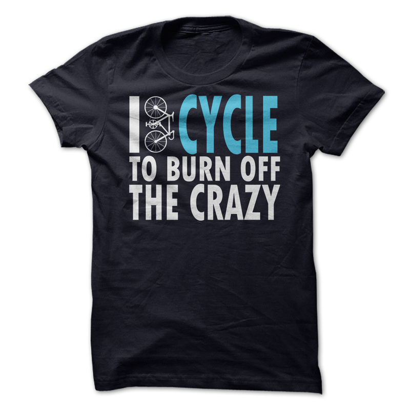 I Cycle To Burn Off The Crazy Personally T Shirts for Men Tee Shirts Mens Fitness Wear Short Sleeve T-shirt