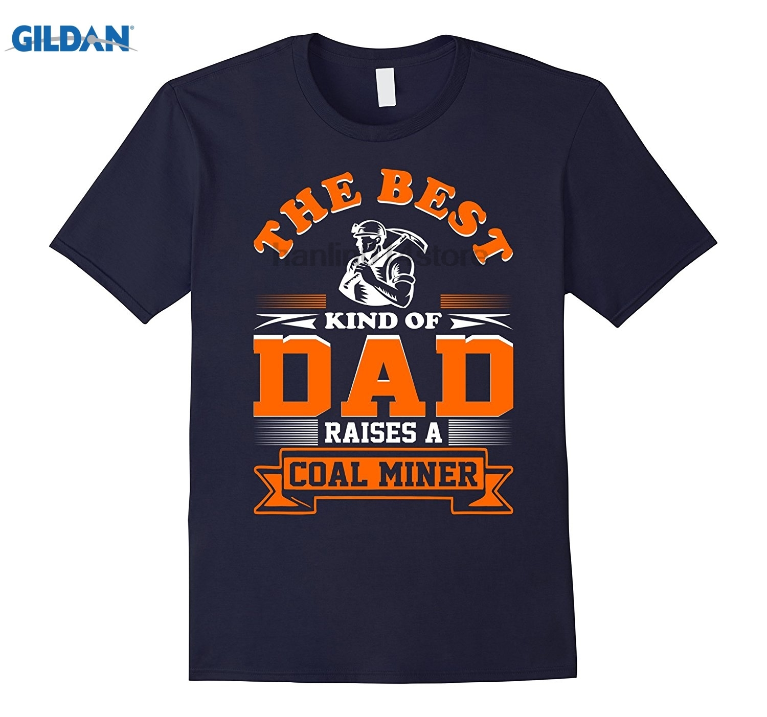 GILDAN The Best Kind Of Dad Raises A Coal Miner Father Day Tshirt