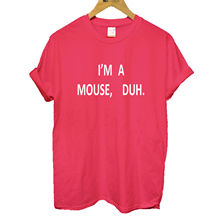 I'm A Mouse, Duh! Mean T-shirt Quote Girls Hipster Loose Fit upto 3XL New T Shirts Funny Tops Tee New Unisex Funny Tops стоимость