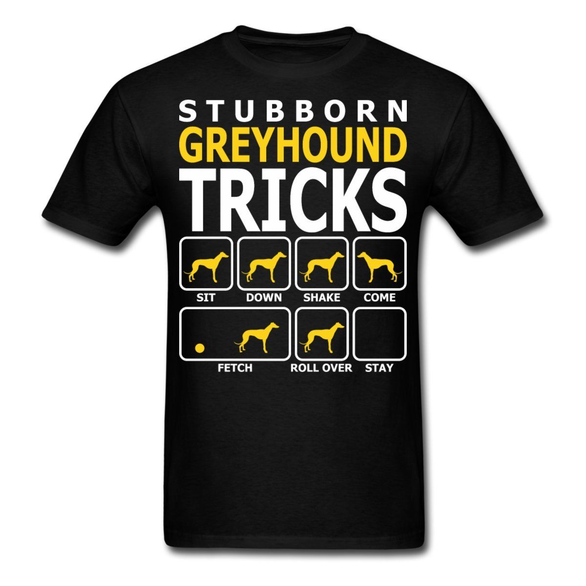 Dogs Stubborn Greyhound Tricks Mens T-Shirt 3D Men Hot Cheap Short Sleeve Male Tshirt Tee Shirt Homme Tshirt Men Funny