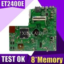 XinKaidi оригинальный все-в-одном для ASUS ET2400 ET2400E 8 * материнская плата памяти 100% тест нормально работает