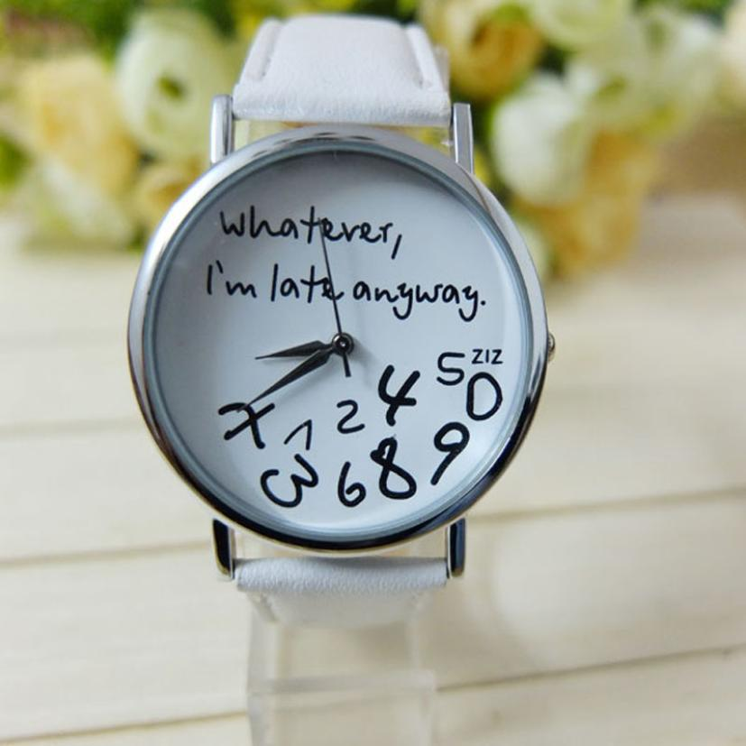 Superior Hot Selling Whatever I am Late Anyway Letter Women FauxLeather Watch Wrist Watches New June 24 * new fashion funny women watches men watch clock analog quartz whatever i m late anyway pattern wrist watch simple wristwatches