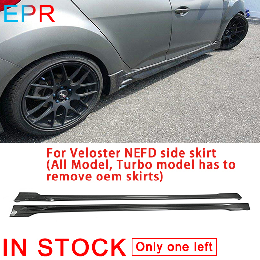 Us 419 99 For Veloster Carbon Fiber Nefd Side Skirt All Model Turbo Model Has To Remove Oem Skirts Auto Accessories Body Kit In Front Skirt From