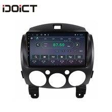 IDOICT Android 8,1 ips 2 г + 32 г 8 ядерный автомобильный dvd-плеер gps навигация Мультимедиа для Mazda 2 Радио 2007-2012 стерео