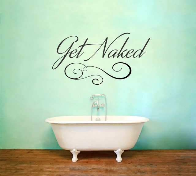 Bathroom Wall Decal Get Naked Quotes Vinyl Wall Sticker Art Mural Interior  Waterproof Home Decor Fashion