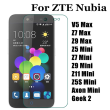 Tempered Glass Screen Protector For ZTE Nubia V5 Z7 Z9 Max Z5 Z5S Z7 Z9 Z11 Mini Axon Mini Geek 2 Film