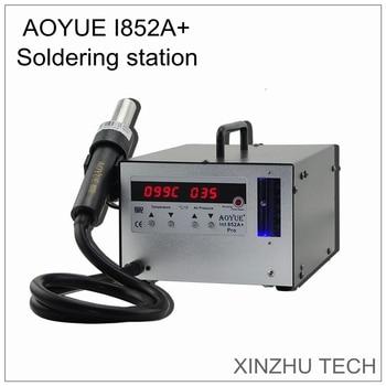 New AOYUE I852A+ soldering station 110V/220V hot air gun 500W and holder vacuum suction pen rework station