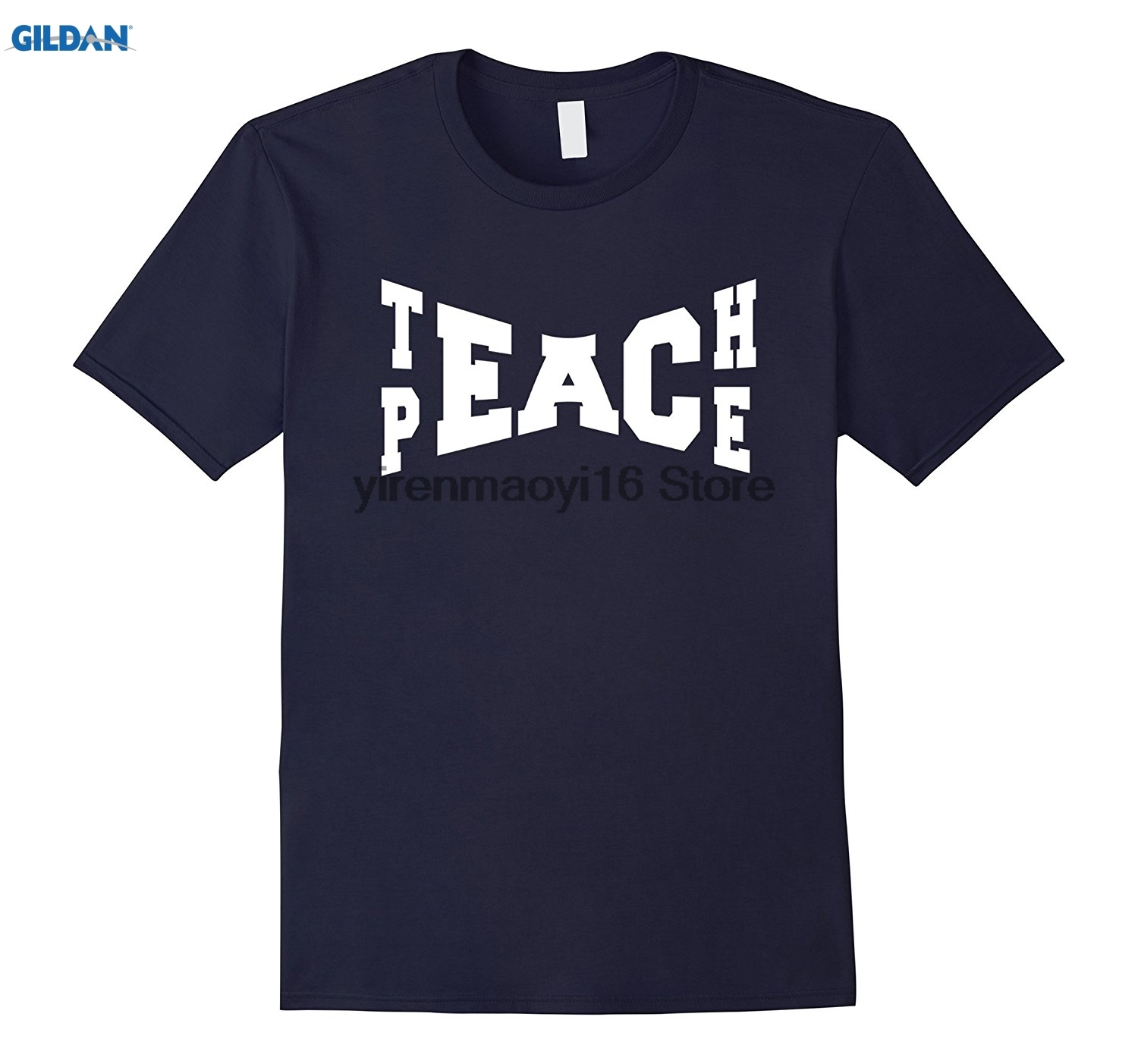 GILDAN 100% cotton O-neck printed T-shirt Teach Peace best one world religion love cool funny t-shirt