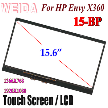 WEIDA LCD Touch Replacement For 15.6 HP ENVY X360 15 -BP  15-BP Series LCD Display Touch Screen Assembly With Frame new 15 6 touch screen glass lens digitizer for hp envy touchsmart 15 j series 15 j053cl 15 j080ez 15 j063cl 15 j067cl 15 j173cl