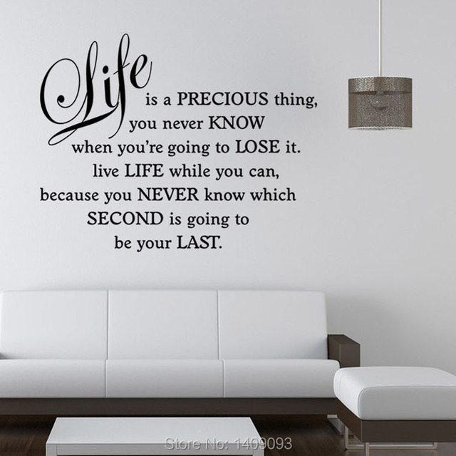 Wall Stickers Quotes and Sayings Life is a precious thing Bedroom ...