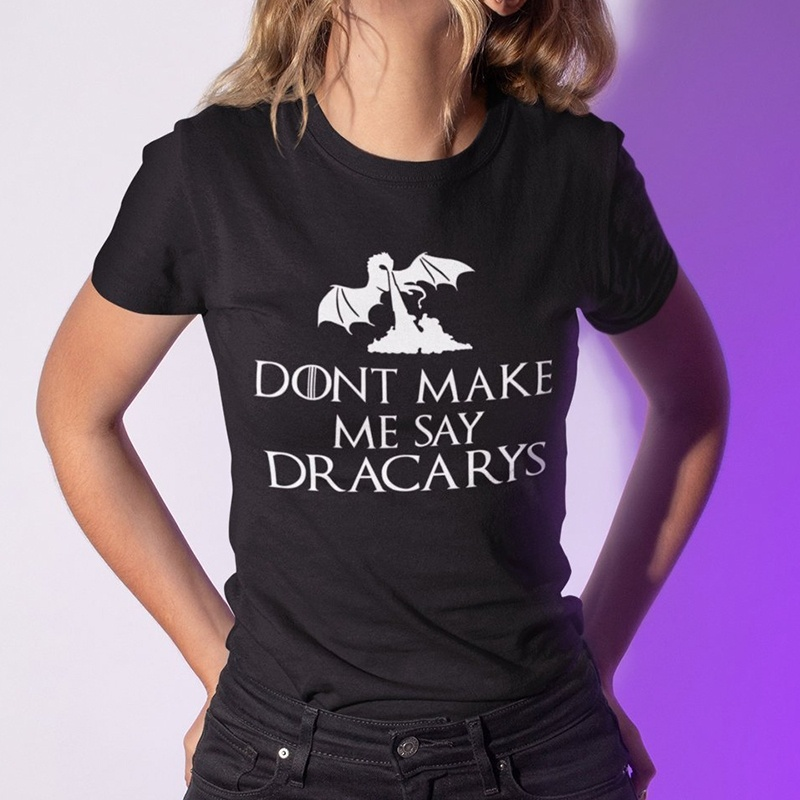 De Chemise Jbh Femme Shirt Femmes Télévision Mère Me Dire Dracarys Dragons Kuakuayu T Émissions Faites Pas Haut Ne Harajuku EH2DW9I