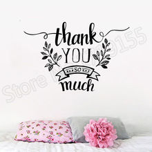 Thank You So Mach Decoration vinly wall decals Thank-Phrase Quotes stickers for bedroom  art mural posterZW34