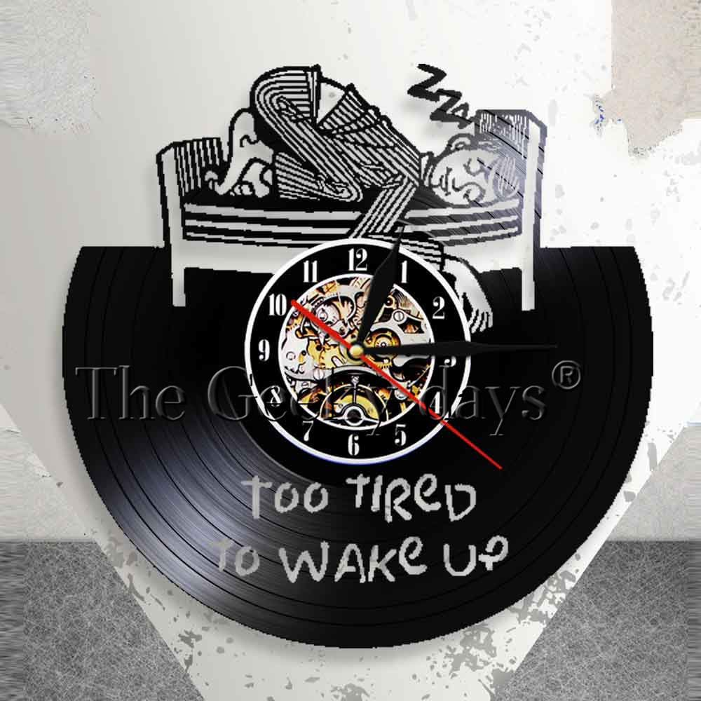 Too Tired To Wake Up Motivational Quote Wall Clock Wake Up Vinyl Record Wall Clock Tireness Expression Personalised Clock Decor