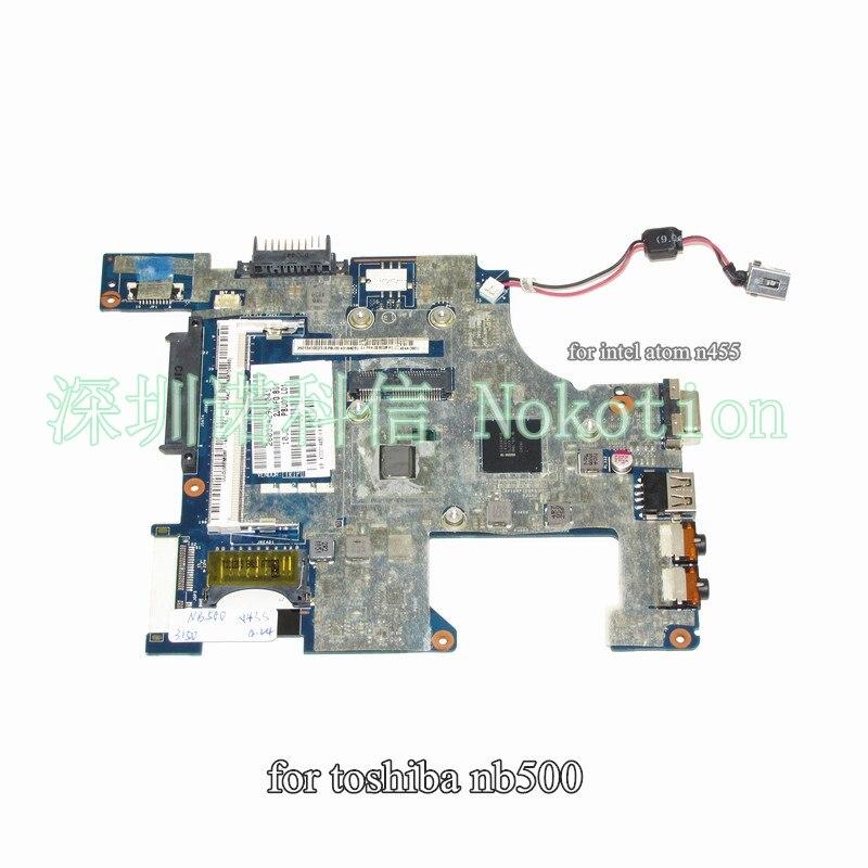 NOKOTION K000114430 LA-6855P for toshiba NB500 laptop motherboard atom N455 DDR2NOKOTION K000114430 LA-6855P for toshiba NB500 laptop motherboard atom N455 DDR2
