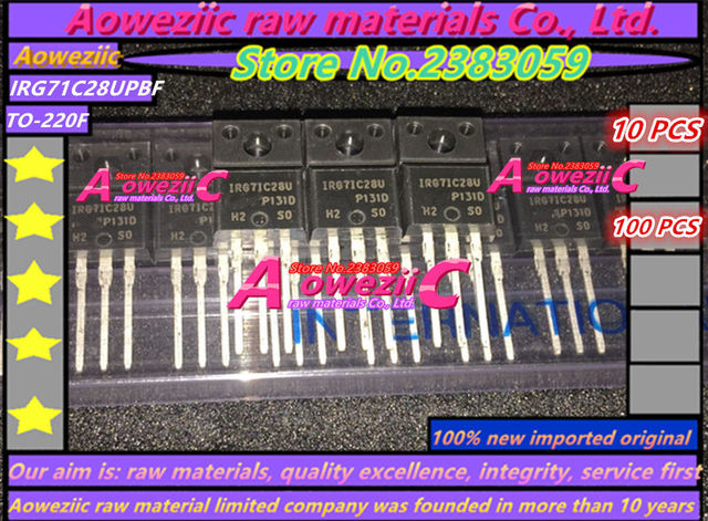 Aoweziic 100%new imported original G7IC28U IRG7IC28UPBF G71C28U IRG71C28UPBF IRG7IC28U  IRG71C28U TO 220Ffield effect transistor
