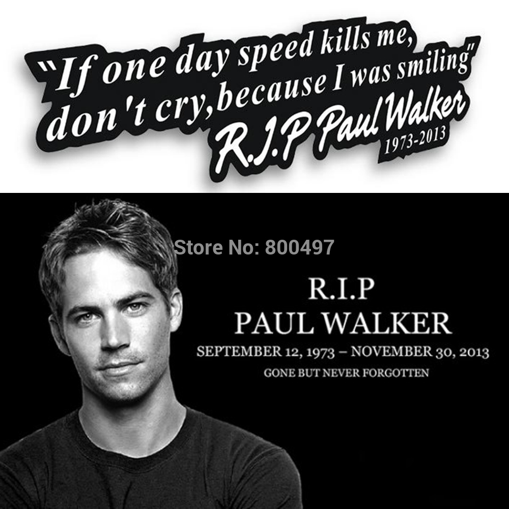 Paul walker motto fast and furious car sticker auto decal car accessories for tesla toyota chevrolet volkswagen hyundai lada