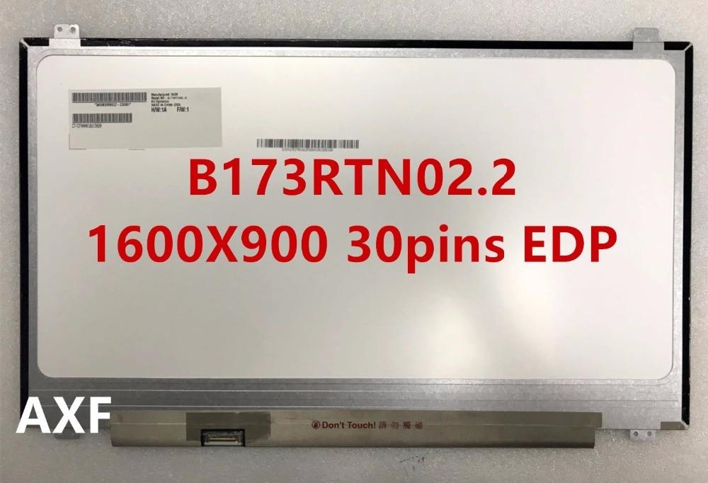 D'origine B173RTN02.1 ajustement B173RTN02.2 NT173WDM-N11 1600X900 17.3 pouces Mince 30 PIN EDP