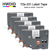 HWDID 5pcs tze231 tz231 for Brother P-touch Printer label tape tze-231 tz-231 12mm Black on White tz tze 231 laminated ribbons