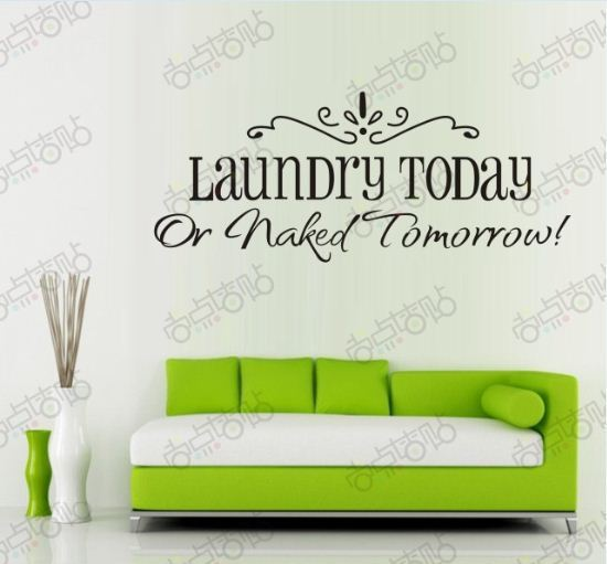 Removable Wall Art Sticker DIY Decal Quotes Room Decoration Decor Wallpaper Laundry Today Naked