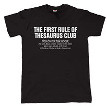 Thesaurus Club Mens Funny Movie T Shirt - Fathers Day Birthday Gift for Dad Joke Tops Tee New Unisex High Quality