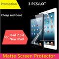3 Unidades/pacote barato boa frente matte protetive film para apple ipad 2 3 4 protetor de tela anti reflexo da caixa pack & pode verificar navio