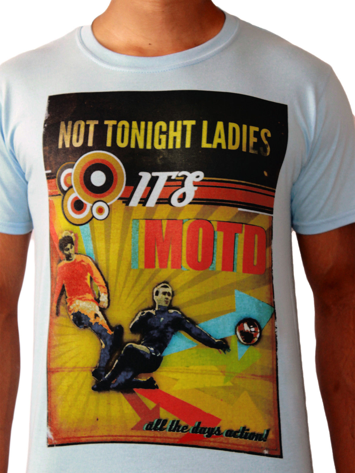Not Tonight Ladies Its Playing 11 Footballer Premier League Blue Mens T-shirt Short Slee ...