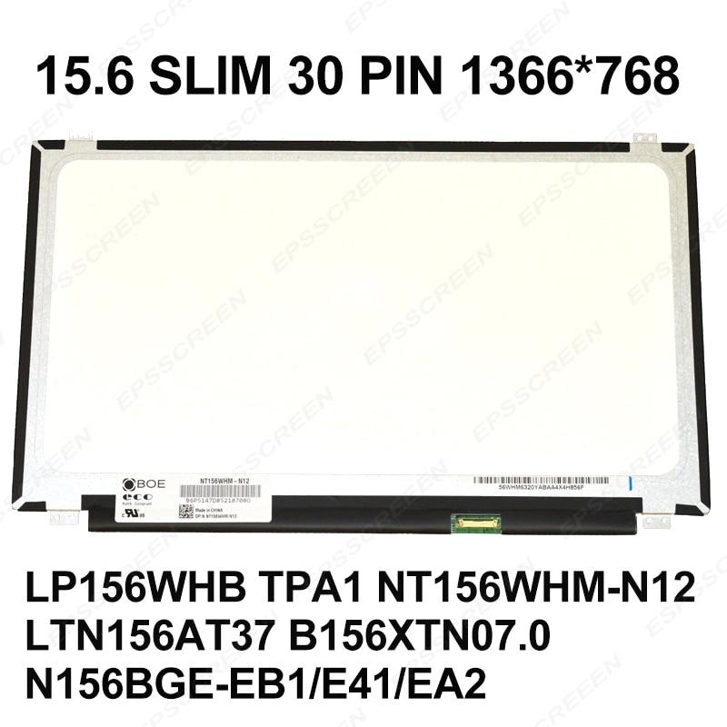 ORIGINAL 30 PIN 15 6 SLIM NT156WHM N42 N22 N21 N12 N156BGE EA1 EA2 EB1 E41