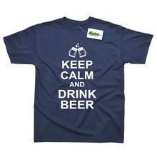 Keep Calm Drink Beer Joke Funny Printed T-Shirt Streetwear Print Clothing Hip-Tope Mans Tops Tees Tee Shirts