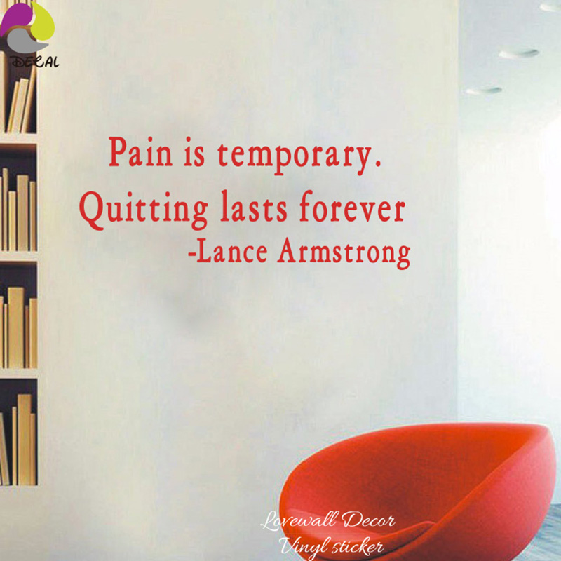 Pain Is Temporary Quitting Last Forever Lance Armstrong Quote Wall
