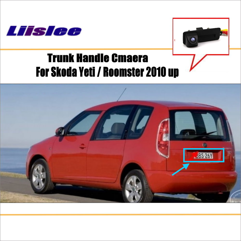 Liislee Car Reverse Back Up Camera Parking Camera For Skoda Yeti Roomster 2010 up CCD RCA NTST PAL TV Trunk Handle OEM in Vehicle Camera from Automobiles Motorcycles