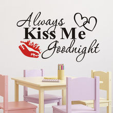 Decoracion Hogar Always Kiss Me Goodnight Red Lips Wall Sticker Quote Decal Removable Sticker Stickers Muraux For Kids Rooms 29(China)