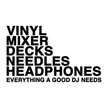 Vinyl, Mixer, Decks, Needles… T-shirt
